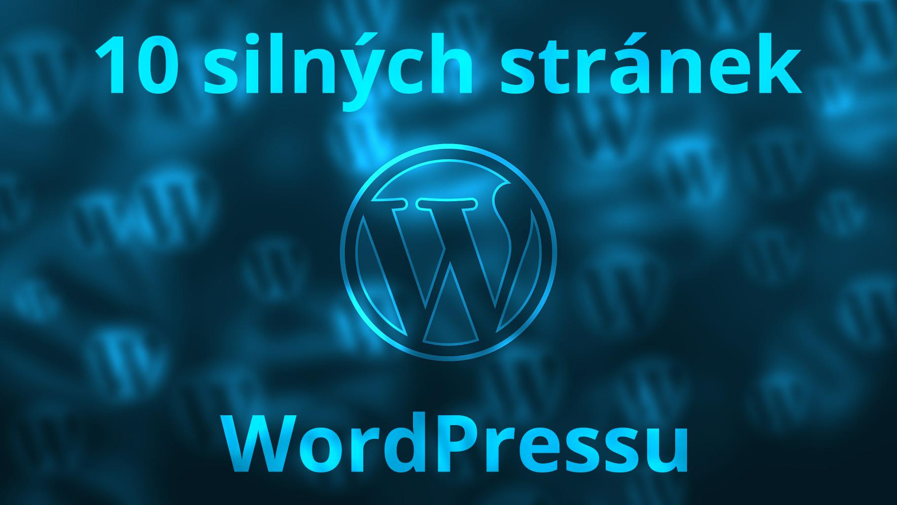 10 důvodů, proč postavit web na WordPressu